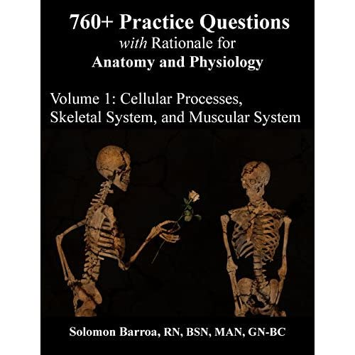 760+ Practice Questions with Rationale for Anatomy and