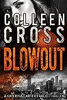 Blowout (Katerina Carter Fraud #3)