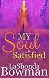 My Soul Is Satisfied (The Langston Family Saga Book 3)