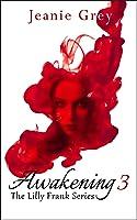 Awakening 3 (Lilly Frank #3)