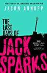 The Last Days of Jack Sparks