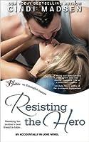 Resisting the Hero (Accidentally in Love, #3)