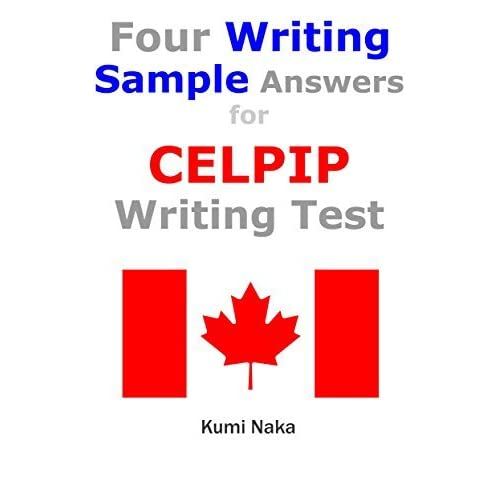 Four Writing Sample Answers for CELPIP Writing Test: study ...