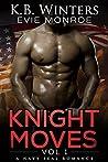 Knight Moves: Vol. 1 (Knight Moves, #1)