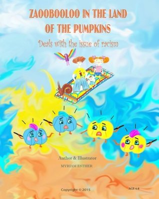 Zaoobooloo In The Land Of The Pumpkins: Deals With The Issue Of Racism