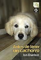 Antes de tener un cachorro
