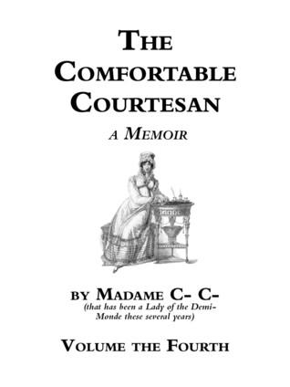 The Comfortable Courtesan, Volume 4 by Clorinda Cathcart