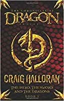 The Hero, The Sword and The Dragons (Chronicles of Dragon, #1)