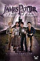 James Potter y la bóveda de los destinos (James Potter, #3)