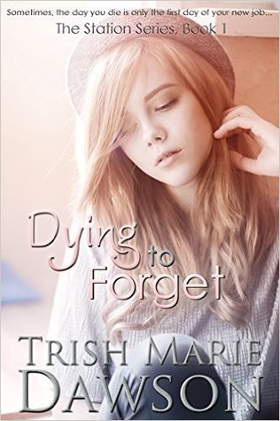 Dying to Forget