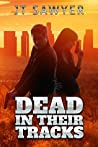 Dead in Their Tracks (Mitch Kearns Combat Tracker #1)