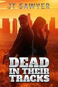 Dead in Their Tracks (Mitch Kearns Combat Tracker #1)