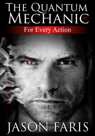 For Every Action by Jason Faris