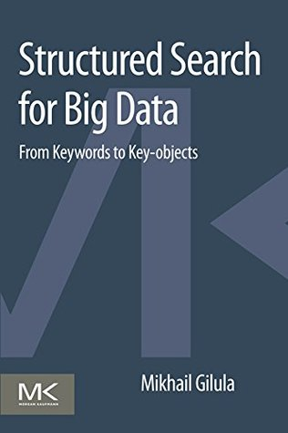 Structured Search for Big Data: From Keywords to Key-objects