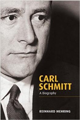 Carl Schmitt: A Biography
