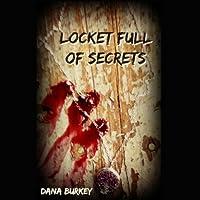 Locket Full of Secrets