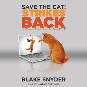 Save the Cat! Strikes Back by Blake Snyder
