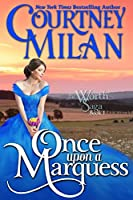 Once Upon a Marquess (The Worth Saga #1)
