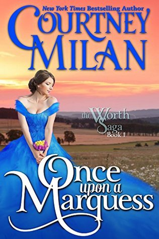 Once Upon a Marquess by Courtney Milan