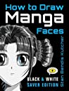How to Draw Manga Faces by Stan Bendis Kutcher