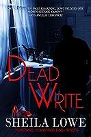 Dead Write (Forensic Handwriting Mystery Book 3)