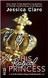 His Royal Princess (Billionaire Boys Club, #3.5)