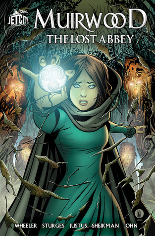 Muirwood: The Lost Abbey: The Graphic Novel