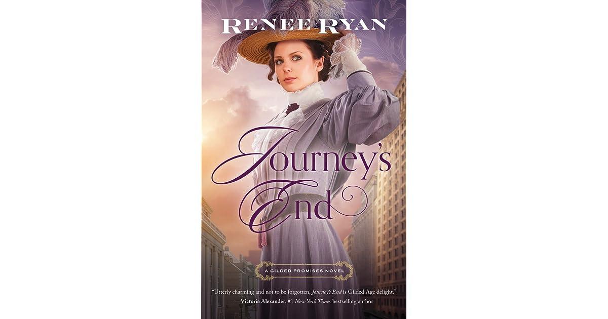 Journeys End Gilded Promises 1 By Renee Ryan