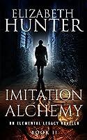 Imitation and Alchemy (Elemental Legacy #2)