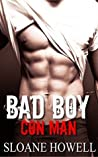 Bad Boy Con Man (Alpha Bad Boy, #4)