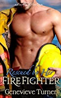 Rescued by Her Firefighter (A Cowboy of Her Own, #3)