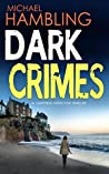 Dark Crimes (DCI Sophie Allen #1)