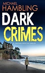 Dark Crimes (DCI Sophie Allen #1)