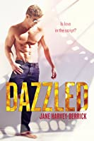 Dazzled: A Hollywood Romance