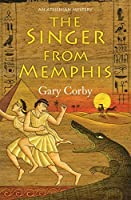 The Singer from Memphis (The Athenian Mysteries, #6)