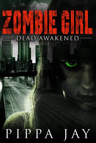 Dead Awakened (Zombie Girl #1)