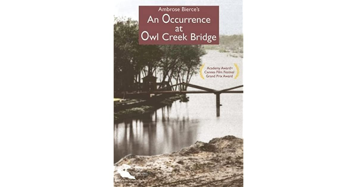 situational irony of an occurence at owl creek Free an occurrence at owl creek of its significance in presenting the situational irony the occurence of the stalemate on the western.