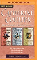 Catherine Coulter - Bride Series Collection: Books 1-3: The Sherbrooke Bride, The Hellion Bride, The Heiress Bride