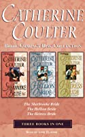 Catherine Coulter - Bride Series Collection: Book1  Book 2  Book 3: The Sherbrooke Bride, The Hellion Bride, The Heiress Bride