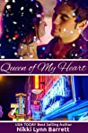 Queen of My Heart (Life Won't Wait, #1)