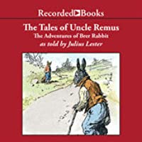 Tales of Uncle Remus: The Adventures of Breir Rabbit
