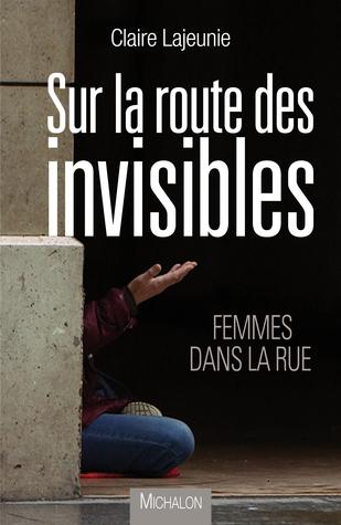 Sur la route des invisibles