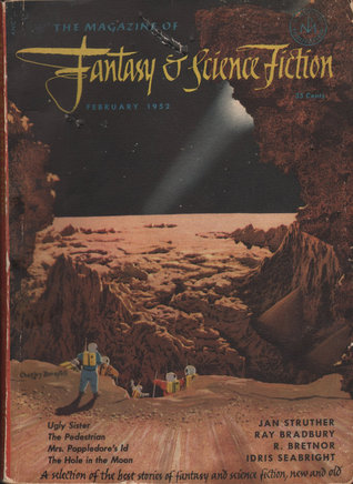The Magazine of Fantasy & Science Fiction, February 1952 (The Magazine of Fantasy & Science Fiction, #12)