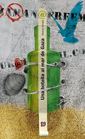 Una botella al mar de Gaza: 1