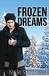 Frozen Dreams (The Baker & the Billionaire, #1)
