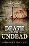 Death to the Undead (Life After the Undead #2)