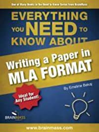 Everything You Need to Know About Writing a Paper in MLA Format