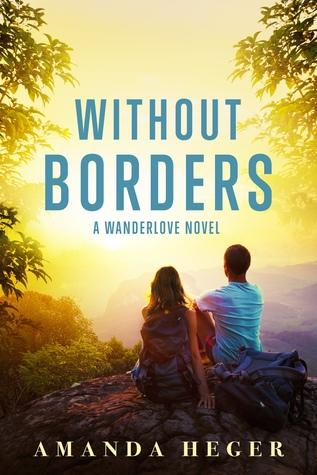 Without Borders (Wanderlove, #1)
