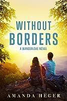 Without Borders (Wanderlove #1)
