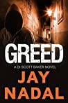 Greed (DI Scott Baker #1)